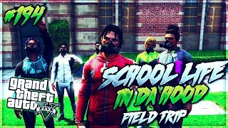 GTA 5 SCHOOL LIFE IN DA HOOD  EP. 194 - FIELD TRIP 🚌