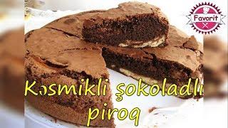 🔵 Kəsmikli şokoladlı piroq hazırlanması | Kəsmikli piroq sadə resept | sokoladli piroq