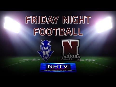 North Haven HS - vs- West Haven HS: NHTV Friday Night Football: 9/8/2017