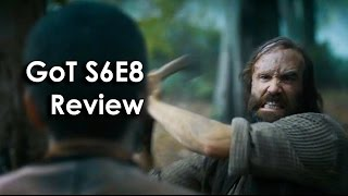 Ozzy Man Reviews: Game of Thrones - Season 6 Episode 8