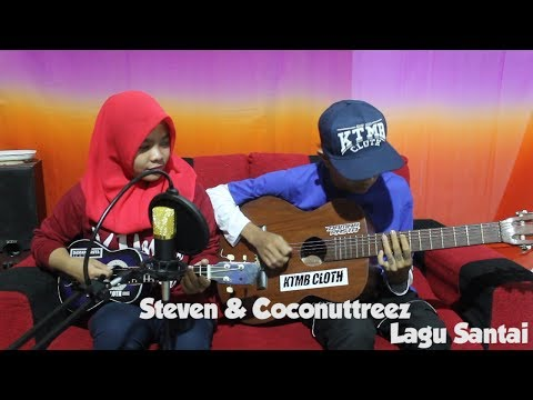 Steven & Coconuttreez - Lagu Santai Cover by Fera Chocolatos ft. Gilang