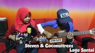 Video Steven & Coconuttreez - Lagu Santai Cover by Fera Chocolatos ft. Gilang download MP3, 3GP, MP4, WEBM, AVI, FLV Oktober 2017