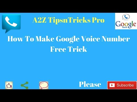 How To Make Free Google Voice  Trick 2018