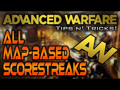 ALL Advanced Warfare Map-Based Scorestreaks! Special Killstreaks! | CoD AW Tips N' Tricks