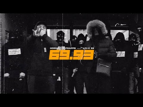 Youtube: Hornet La Frappe – 69.93 feat. ASHE 22 (Clip officiel)