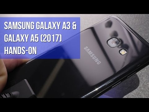Samsung Galaxy A3 & Galaxy A5 (2017) Hands-on