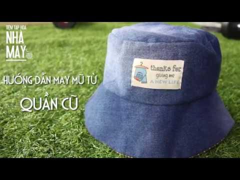 Hướng dẫn may mũ tái chế siêu chất từ quần bò cũ (DIY – Hat From Old Jean Turorial)