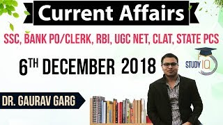 December 2018 Current Affairs in English 06 December 2018 - SSC CGL,CHSL,IBPS PO,RBI,State PCS,SBI