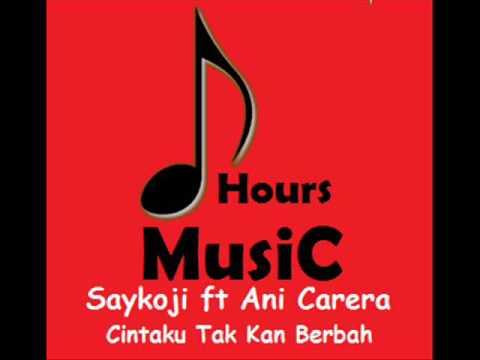 Saykoji ft Annie Carera   Cintaku Takkan Berubah 1 Jam (1Hours)