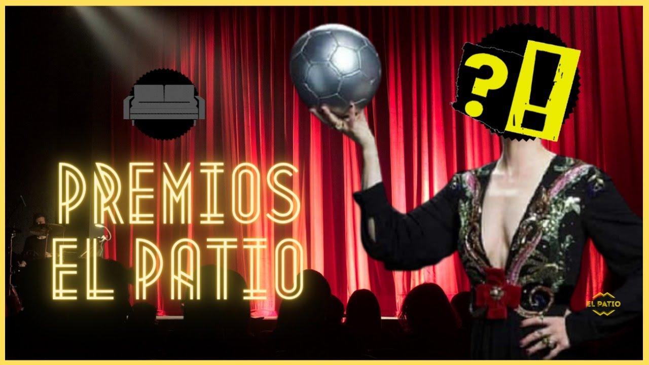 🔥🏆⚽ ¡¡LA PRIMERA EDICIÓN DE LOS PREMIOS EL PATIO FÚTBOL FEMENINO!!