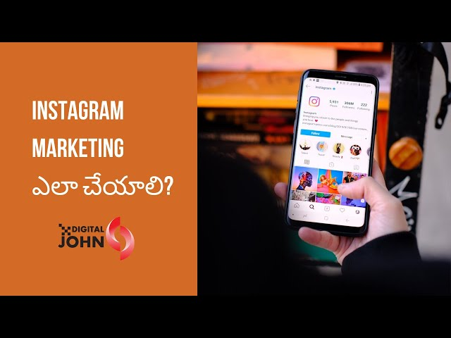 Instagram Marketing in Telugu || Digital John