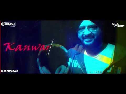 Tum Kya Jaano Mohabbat Kya Hai Remix Dj Harsh Bhutani & Kanwar VDJ Inder Visuals
