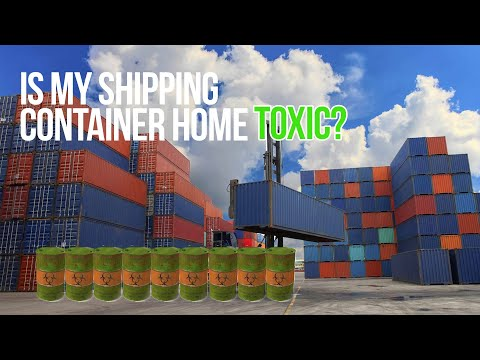 Is My Shipping Container Home Toxic? | Things to Consider
