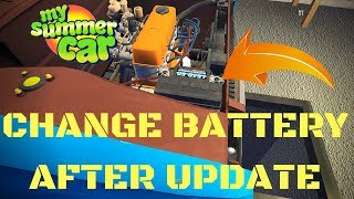 How to change battery after update - My Summer Car #79