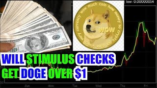 WILL DOGE COIN CRYPTOCURRENCY REACH $1 AFTER STIMULUS CHECKS???