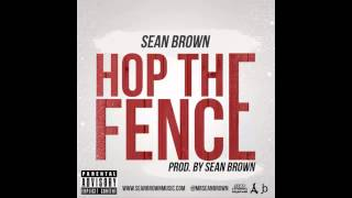 Watch Sean Brown Hop The Fence video