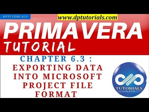 Primavera P6 Tutorials : Chapter - 6.3 : Exporting Data Into Microsoft Project File Format