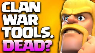New WAR TOOLS and Clash of Clans Dead?