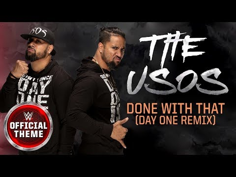 The Usos - Done With That (Day One Remix) [Entrance Theme]