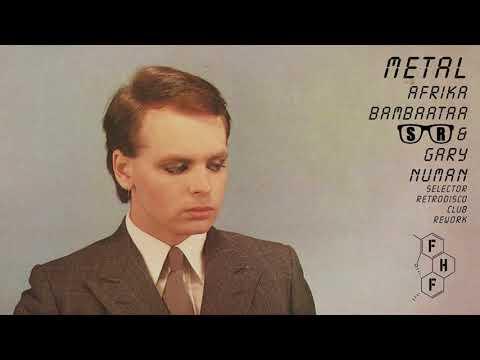 Metal – Gary Numan & A. Bambaataa (Selector Retrodisco FHF Remix)