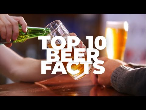 Top 10 BEER Facts