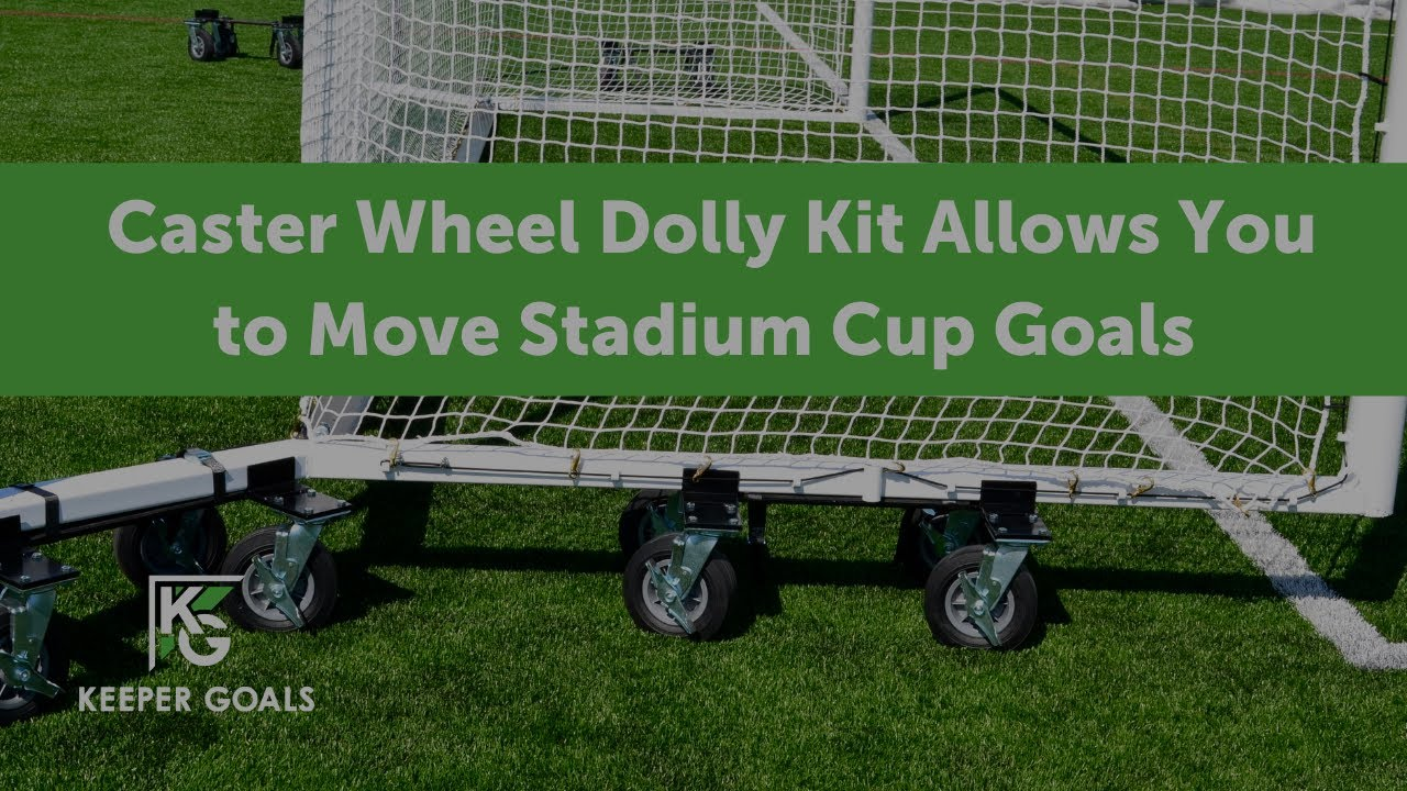 caster wheel dolly kit allows you to move stadium soccer goals