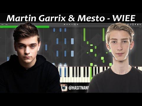 Martin Garrix & Mesto - WIEE (PIANO)