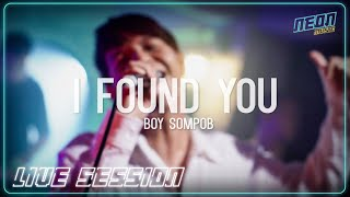Download I Found You - Boy Sompob (Live Session)
