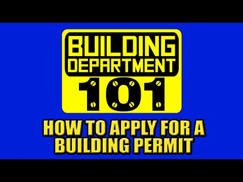 Building Dept. 101 - Ep. 2 | How To Apply For A Building Permit