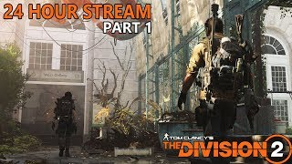 THE DIVISION 2 // 24 HOUR STREAM // EARLY ACCESS // ULTIMATE EDITION // PC GAMEPLAY // BEST LOOT