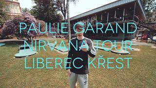 """PAULIE GARAND : POZVÁNKA NA KŘEST DESKY """"NIRVANA ! 30/06 GOLF BAR LIBEREC"""