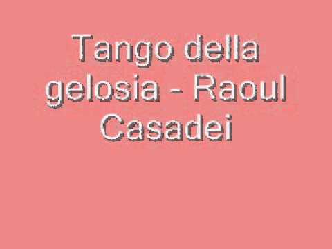 Tango della gelosia - Raoul Casadei