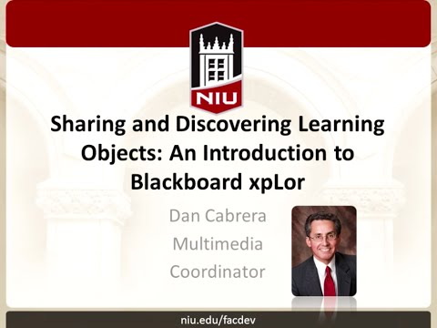 Sharing And Discovering Learning Objects: An Introduction To Blackboard XpLor
