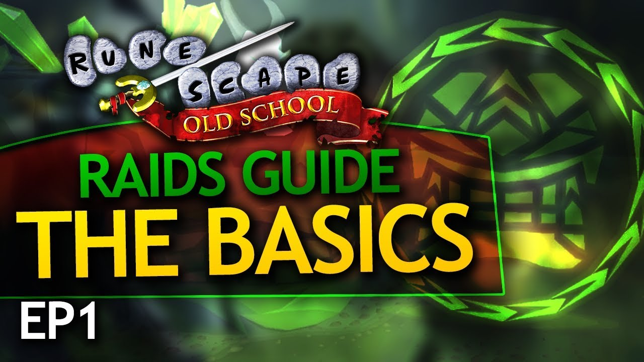 OSRS Raids Guide: Introduction/Basics (EP1)