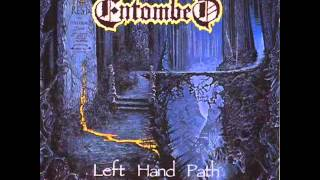 Watch Entombed Left Hand Path video