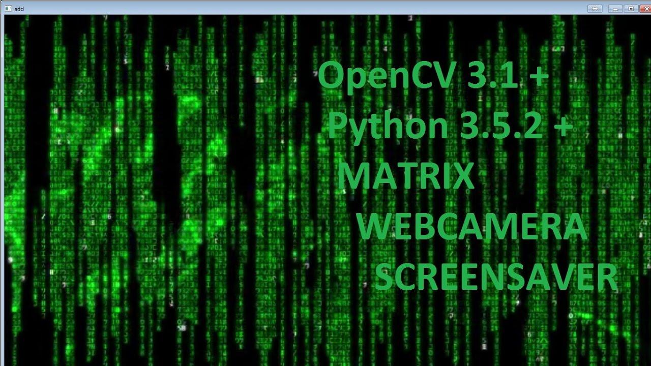 Web camera background mask & Matrix rain screen saver  #OpenCV+Python