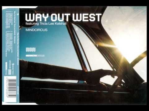 Клип way out west - Mindcircus (Way Out West Club Mix)