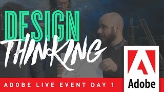 Design Thinking – Adobe Live Event Day 1