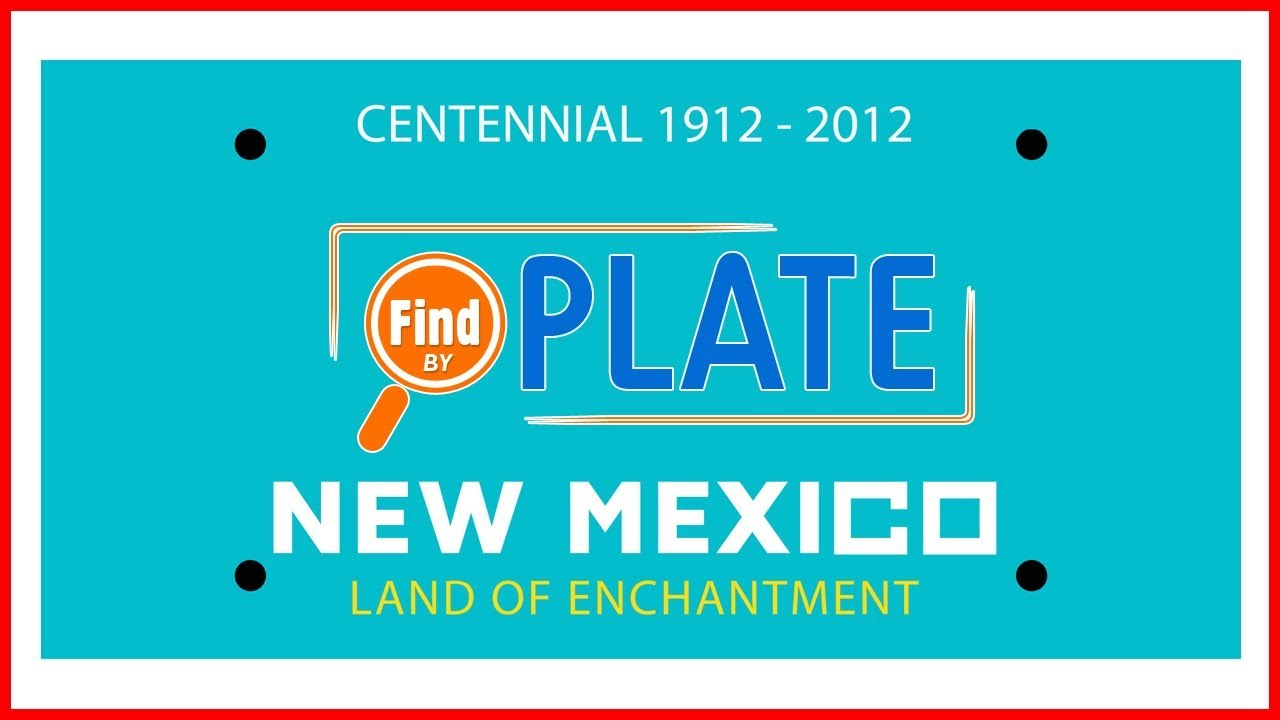 New Mexico License Plates: Look Up Plate Numbers