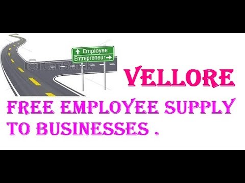 Free Employee Supply to VELLORE  Industries , Companies
