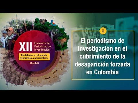 XIIEncuentro2019 - El periodismo investigativo en la búsqueda de desaparecidos