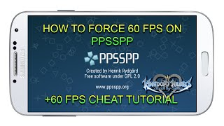 How to force 60 FPS on PPSSPP - App Android & IOS & Computer