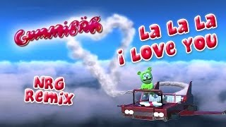 La La La I Love You ( NRG Mix ) by Gummibär ( the gummy bear )