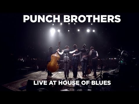 Front Row Boston | Punch Brothers: Live at House of Blues (Full Set)