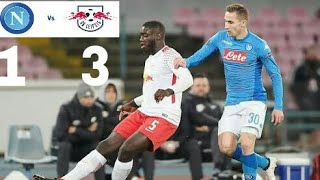 Napoli vs RB Leipzig 1-3 ● Highlights football   All Goals ● 15-02-2018 -HD-