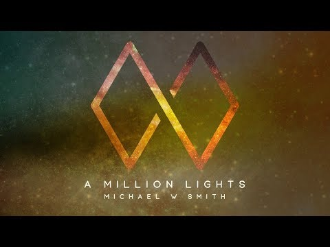 A Million Lights (review) - The New Single from Michael W. Smith