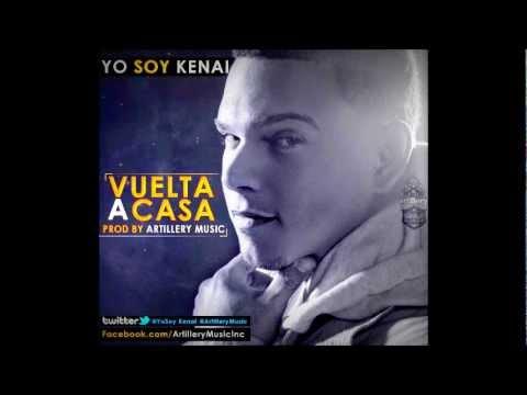 Kenai - Vuelta A Casa (Prod By Artillery Music)
