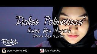Puisi - Dialisis Polimerisasi | Musikalisasi Puisi | Wira Nagara