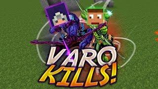 VARO 2 KILLS!