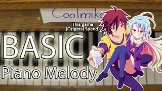 Basic Piano Melody: No Game No Life OP1 - This game
